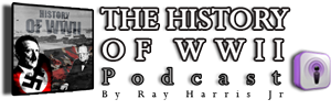The History of WWII Podcast - by Ray Harri