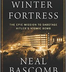 Episode 162-The Winter Fortress Interview with Neal Bascomb